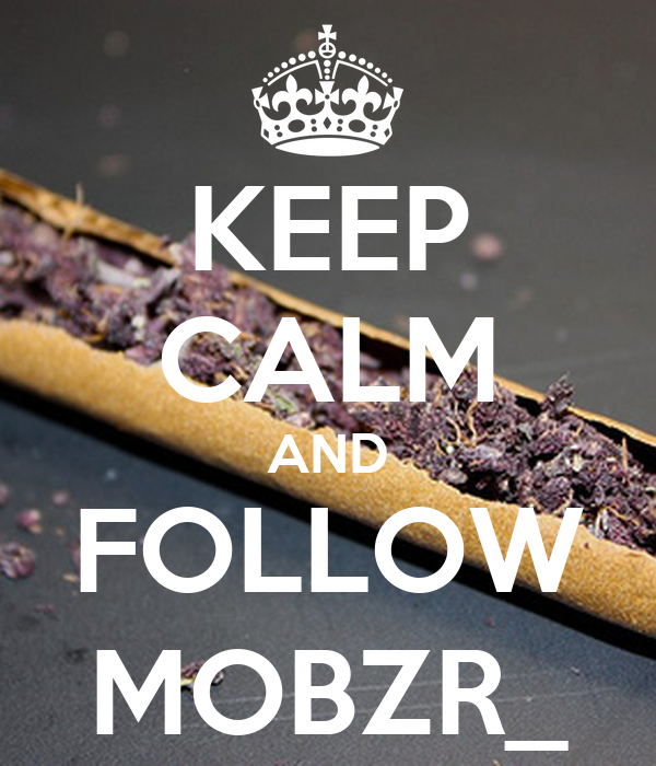 KEEP CALM AND FOLLOW MOBZR_