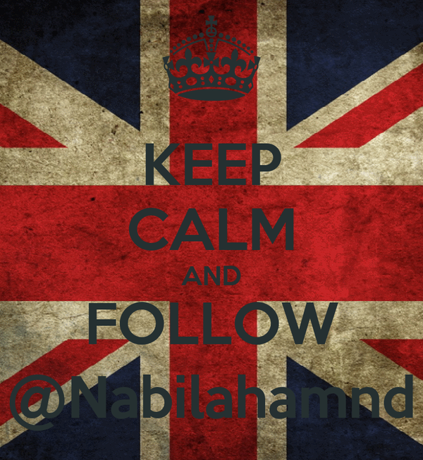 KEEP CALM AND FOLLOW @Nabilahamnd