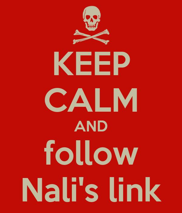 KEEP CALM AND follow Nali's link