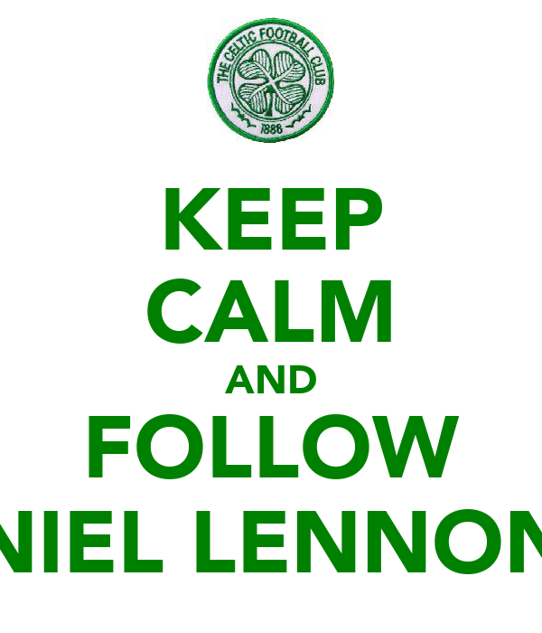 KEEP CALM AND FOLLOW NIEL LENNON