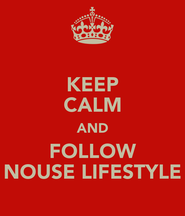 KEEP CALM AND FOLLOW NOUSE LIFESTYLE