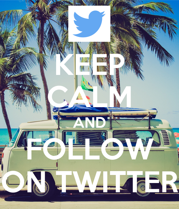KEEP CALM AND FOLLOW ON TWITTER