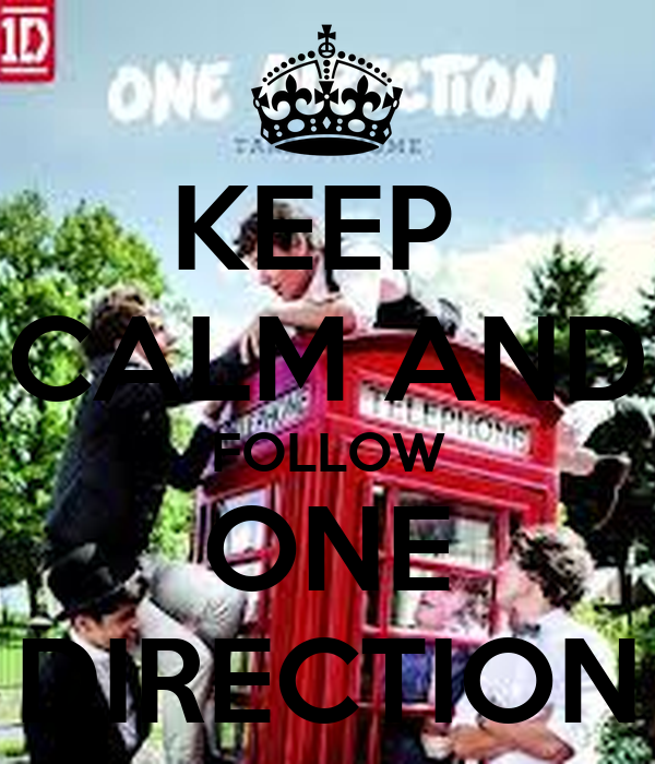 KEEP  CALM AND FOLLOW ONE DIRECTION