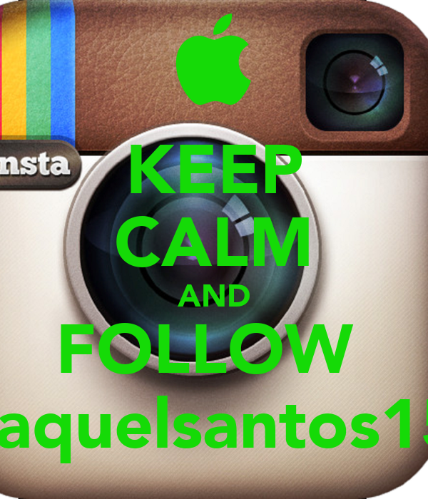 KEEP CALM AND FOLLOW  raquelsantos15