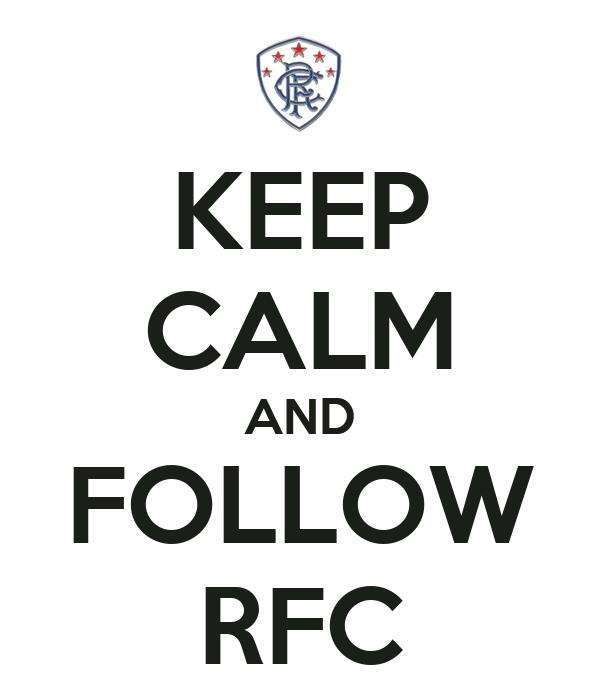 KEEP CALM AND FOLLOW RFC