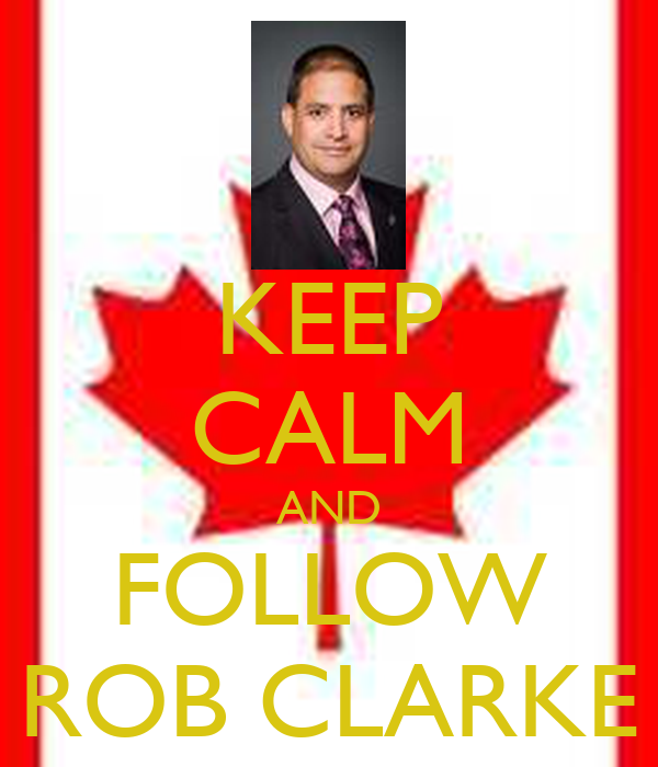 KEEP CALM AND FOLLOW ROB CLARKE