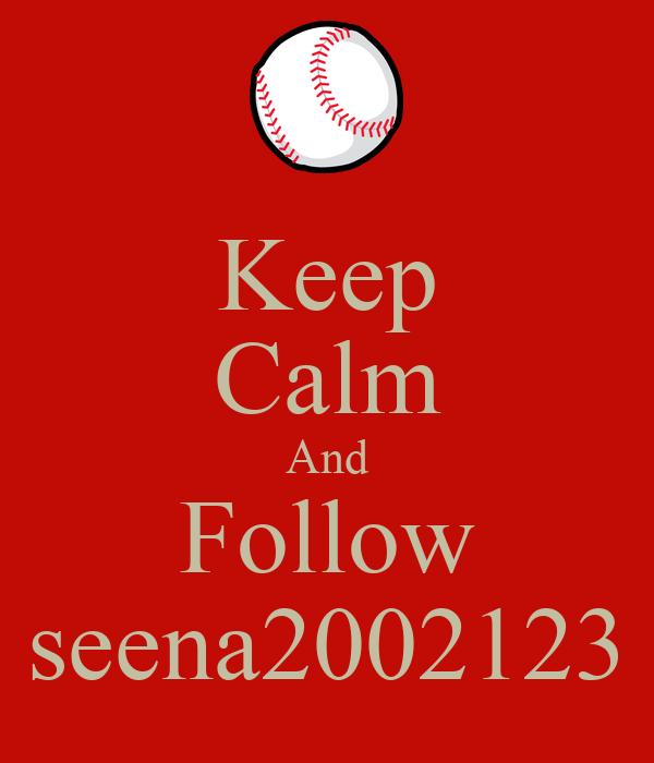 Keep Calm And Follow seena2002123