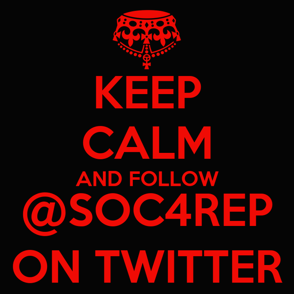 KEEP CALM AND FOLLOW @SOC4REP ON TWITTER