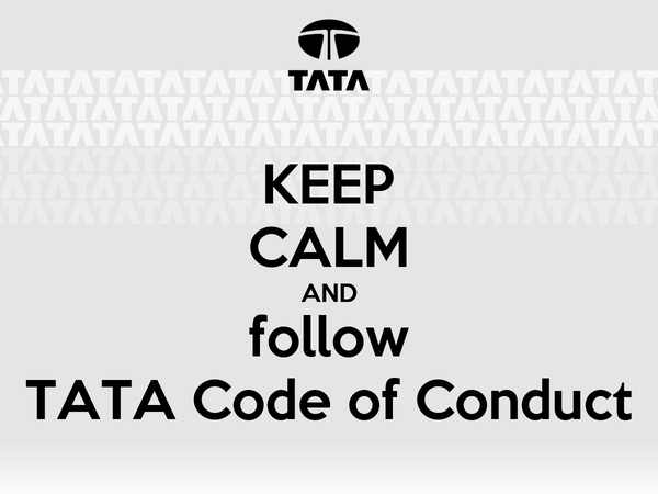 KEEP CALM AND Follow TATA Code Of Conduct Poster