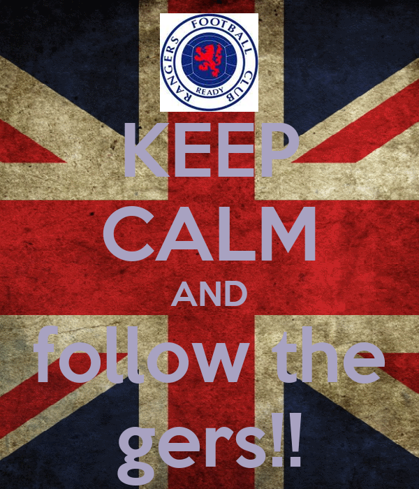 KEEP CALM AND follow the gers!!