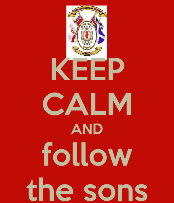 KEEP CALM AND follow the sons