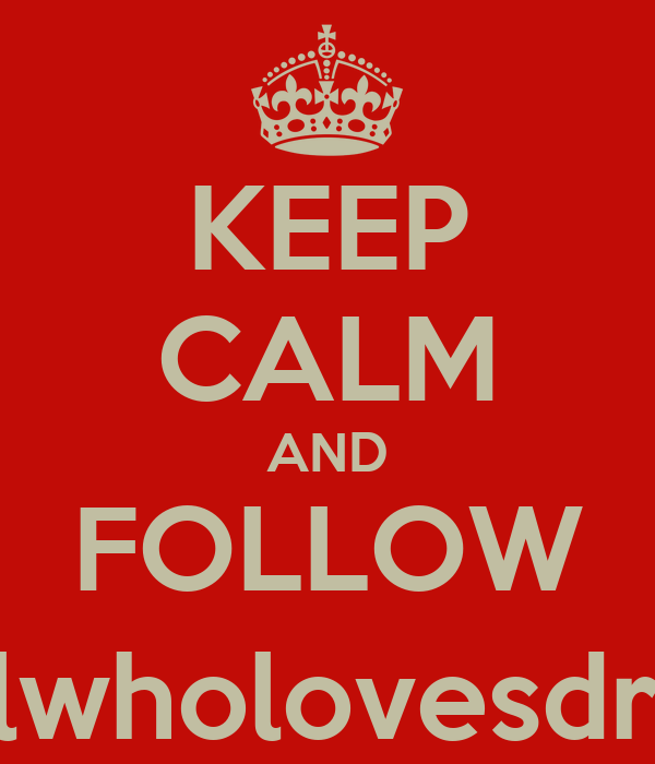 KEEP CALM AND FOLLOW @thegirlwholovesdreaming_