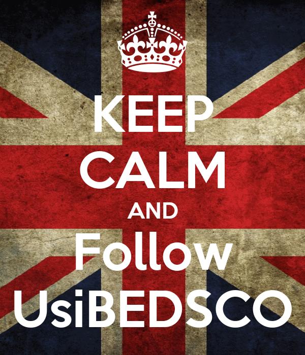 KEEP CALM AND Follow UsiBEDSCO