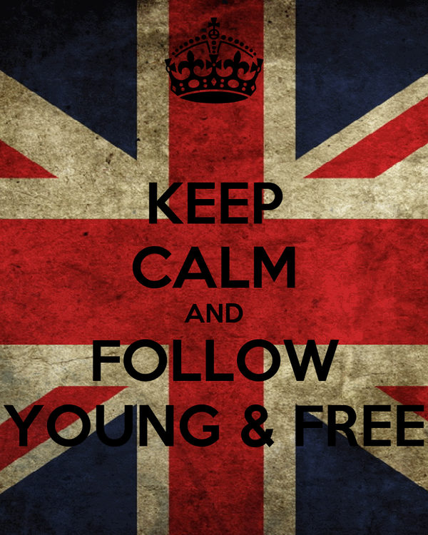 KEEP CALM AND FOLLOW YOUNG & FREE