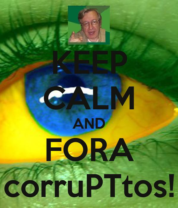 KEEP CALM AND FORA corruPTtos!