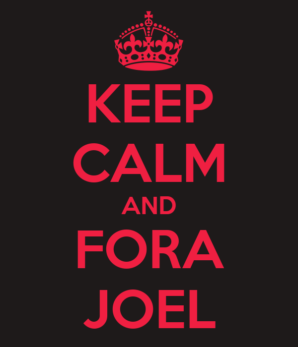 KEEP CALM AND FORA JOEL