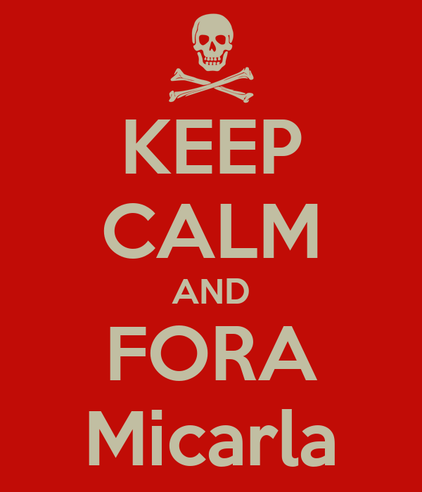 KEEP CALM AND FORA Micarla
