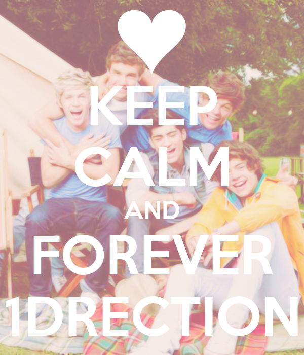 KEEP CALM AND FOREVER 1DRECTION