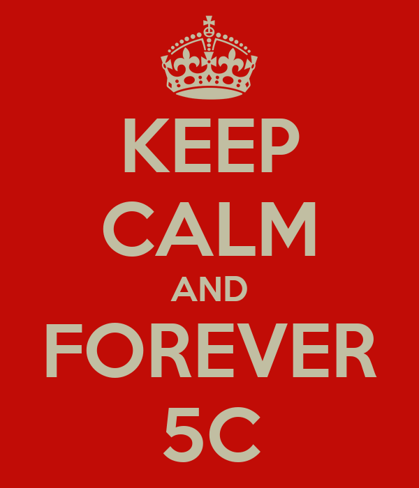 KEEP CALM AND FOREVER 5C