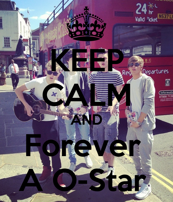 KEEP CALM AND Forever  A O-Star