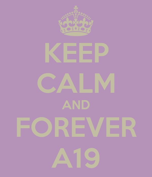 KEEP CALM AND FOREVER A19