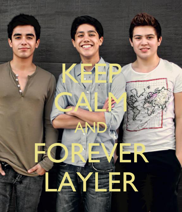 KEEP CALM AND FOREVER LAYLER