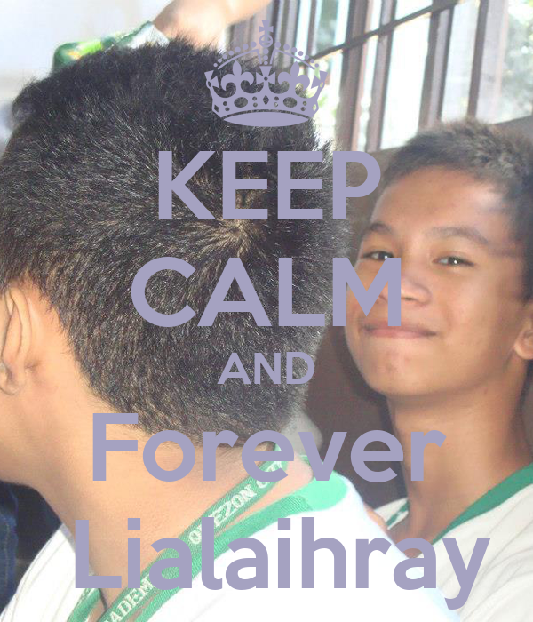 KEEP CALM AND Forever  Lialaihray