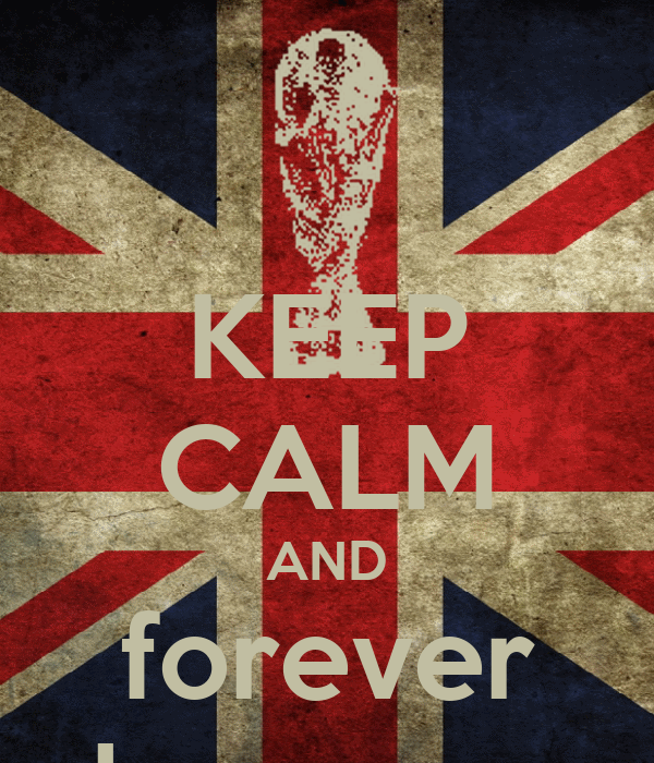 KEEP CALM AND forever love you