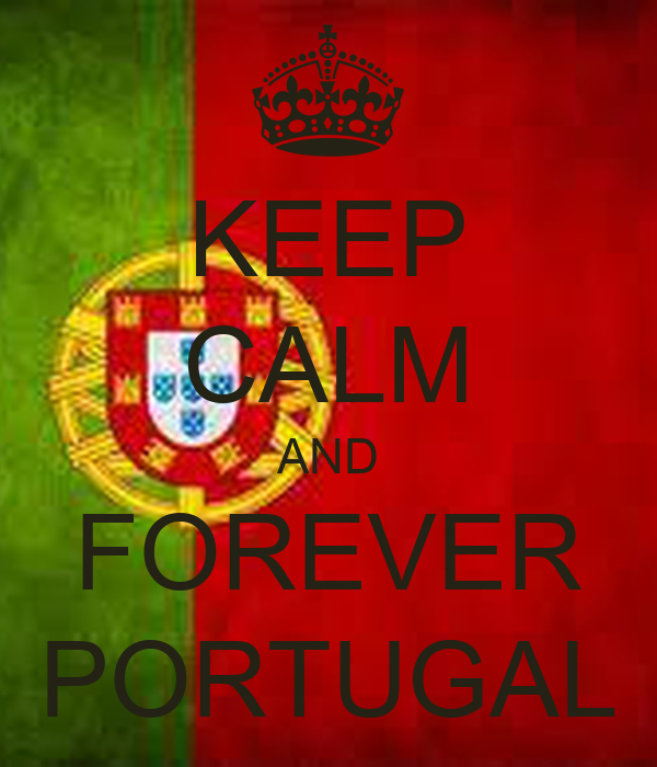 KEEP CALM AND FOREVER PORTUGAL