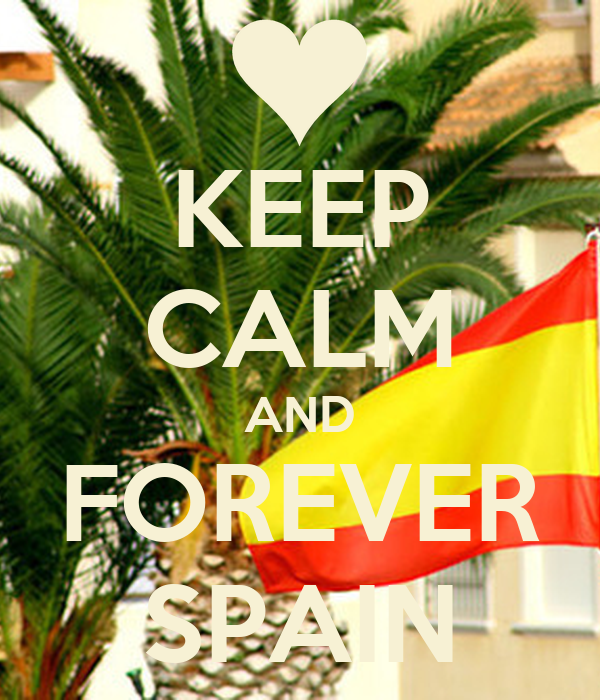 KEEP CALM AND FOREVER SPAIN