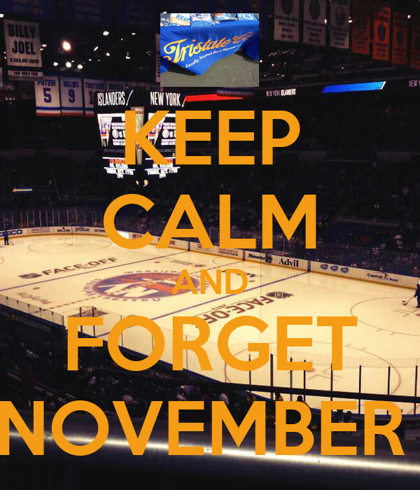 KEEP CALM AND FORGET NOVEMBER