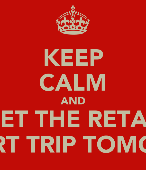 KEEP CALM AND FORGET THE RETARDED ART TRIP TOMOZ