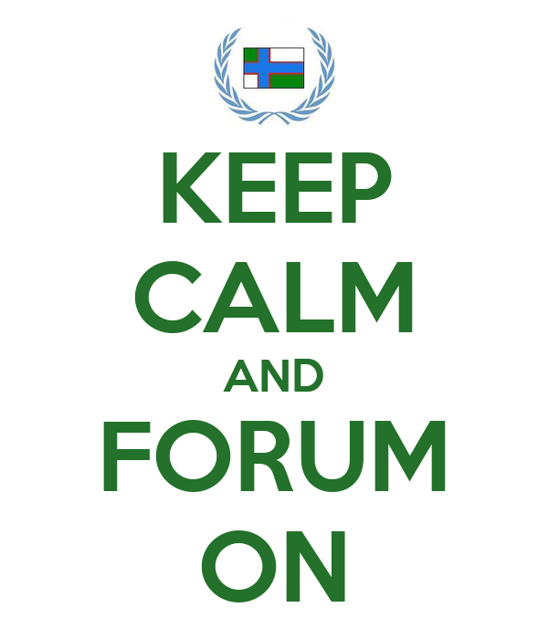 KEEP CALM AND FORUM ON