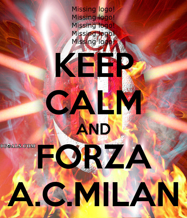 KEEP CALM AND FORZA A.C.MILAN