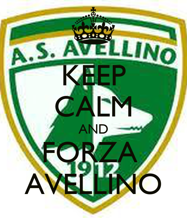 KEEP CALM AND FORZA  AVELLINO