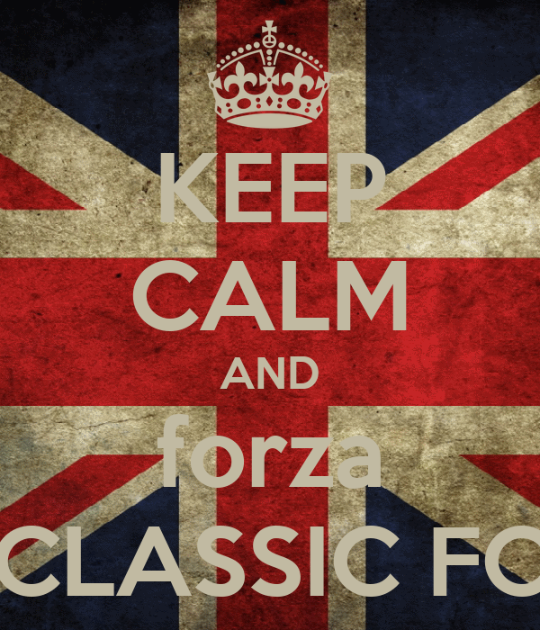 KEEP CALM AND forza CLASSIC FC