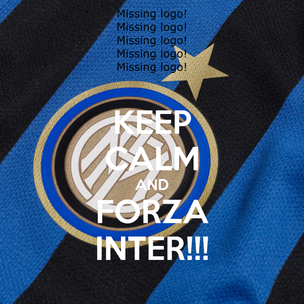 KEEP CALM AND FORZA INTER!!!