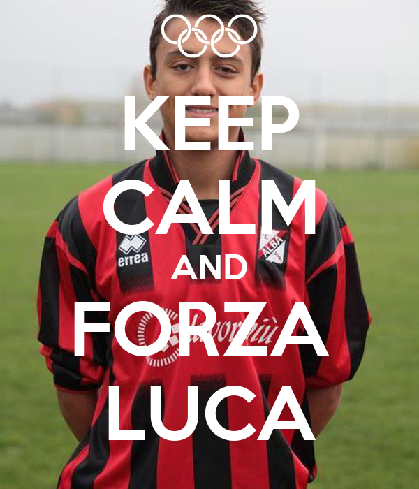 KEEP CALM AND FORZA  LUCA