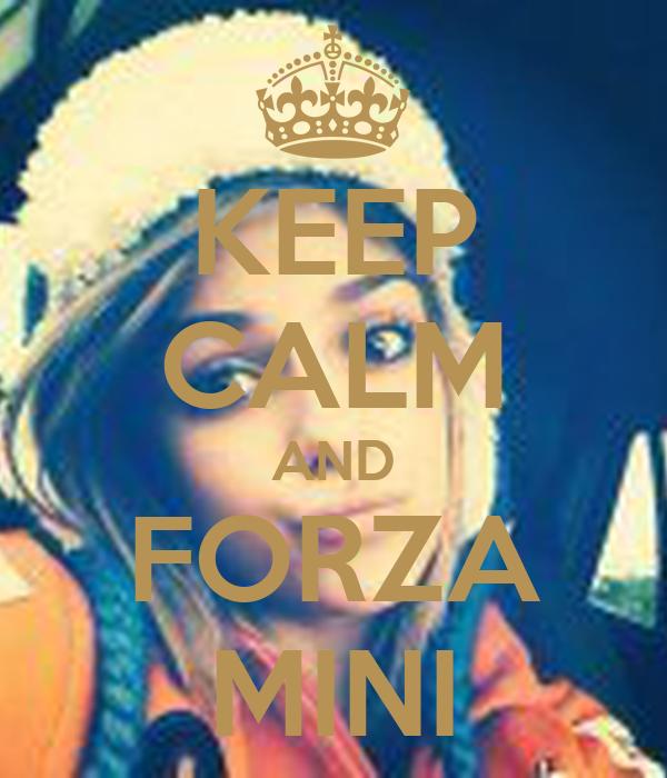 KEEP CALM AND FORZA MINI