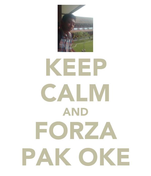 KEEP CALM AND FORZA PAK OKE