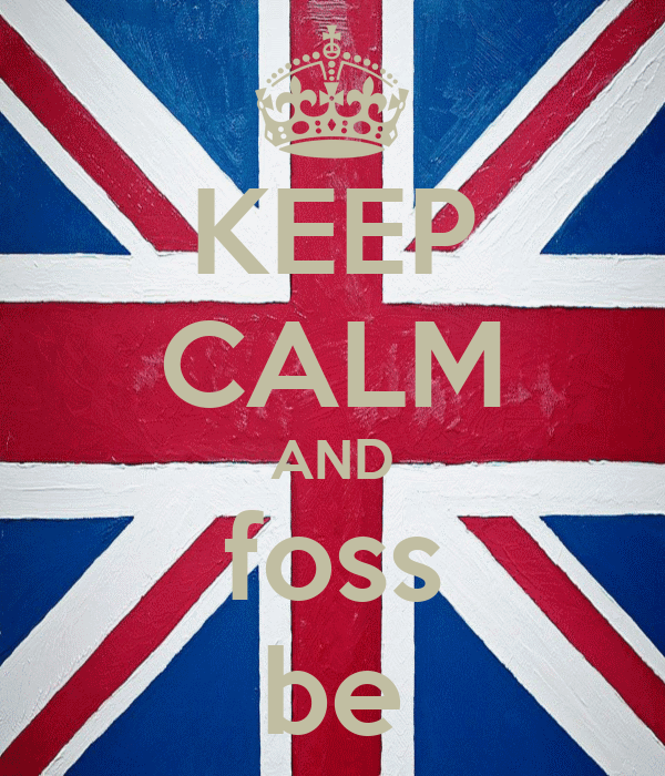 KEEP CALM AND foss be