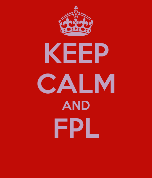 KEEP CALM AND FPL