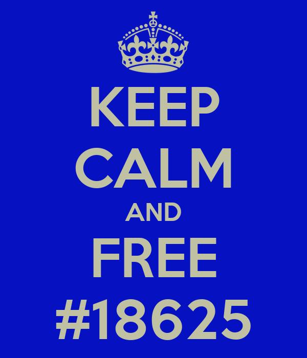 KEEP CALM AND FREE #18625