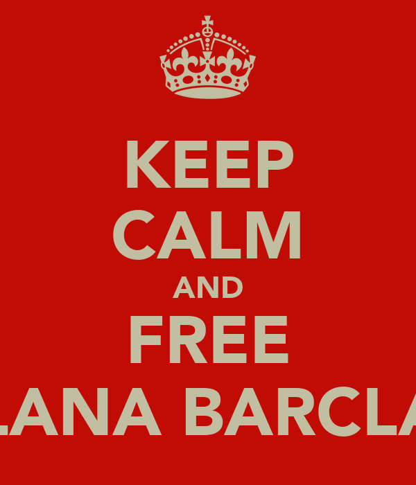 KEEP CALM AND FREE ALANA BARCLAY