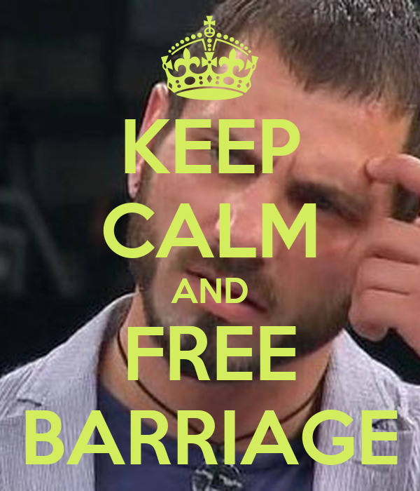 KEEP CALM AND FREE BARRIAGE