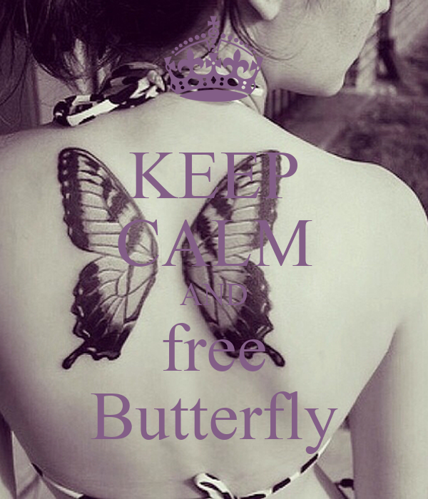 KEEP CALM AND free Butterfly