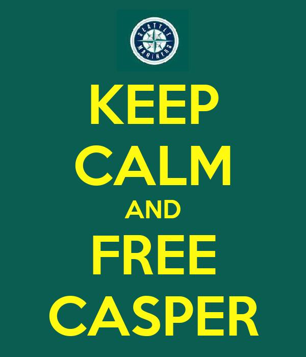 KEEP CALM AND FREE CASPER
