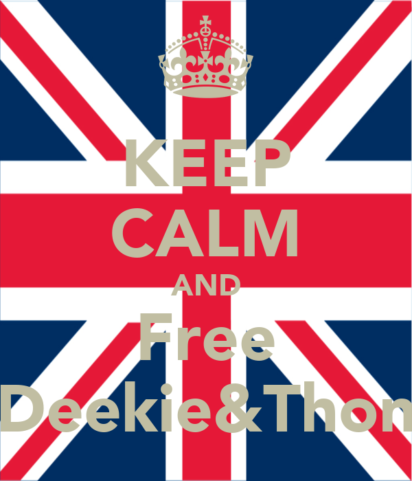 KEEP CALM AND Free Deekie&Thon