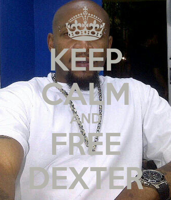 KEEP CALM AND FREE DEXTER