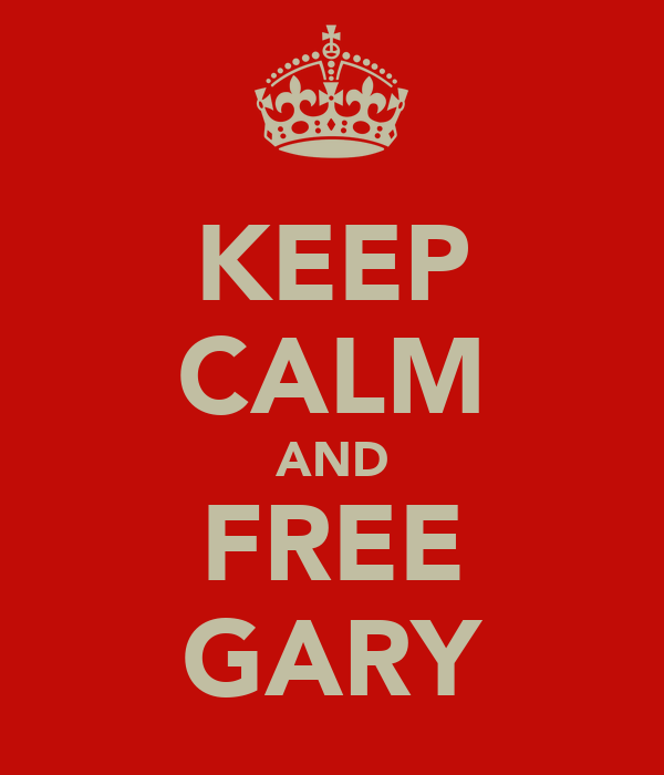 KEEP CALM AND FREE GARY